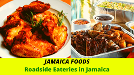 Jamaica Foods| Roadside Eateries in Jamaica
