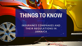 Insurance Companies & Regulations in Jamaica
