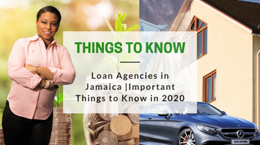 Loan Agencies in Jamaica | Important Things to Know in 2020